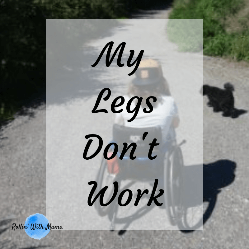My Legs dont work