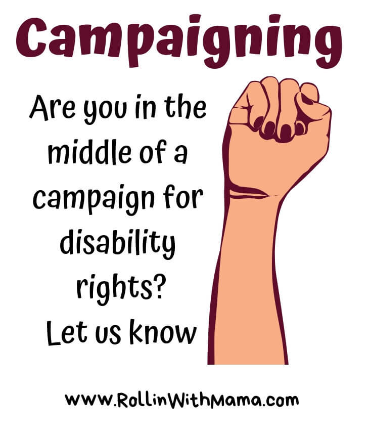 campaigning. are you in the middle of a disability rights campaign? Let us know