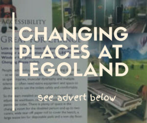 changing places at legoland. see advert below